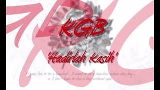 Download lagu Kgb Hadirlah Kasih Mp3