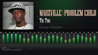 Marzville & Problem Child - Tic Toc (Force It Riddim) [Soca 2017] [High Quality Mp3]