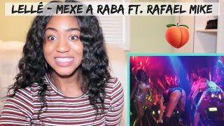 Lellê   Mexe A Raba Feat Rafael Mike (Videoclipe Oficial) | REACTION