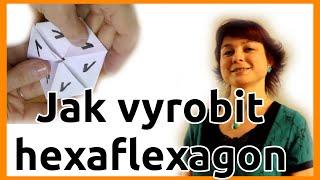 Jak vyrobit hexaflexagon