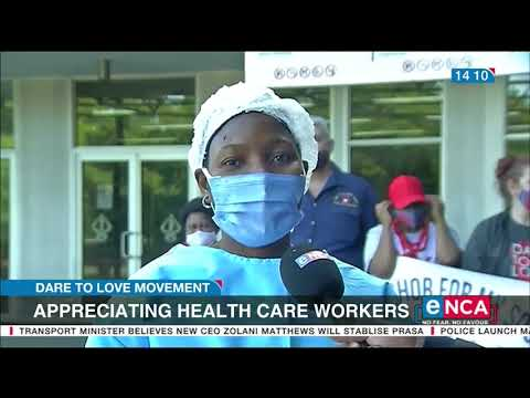 COVID 19 in South Africa Appreciating healthcare workers