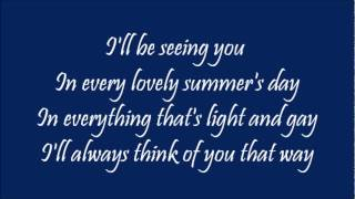 """I'll Be Seeing You"" with lyrics"