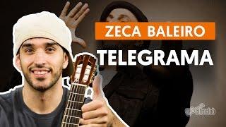 Telegrama - Zeca Baleiro (aula de violão simplificada)