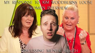"MY RESPONSE TO KIM WOODBURN'S ""LOOSE WOMEN"" INTERVIEW"