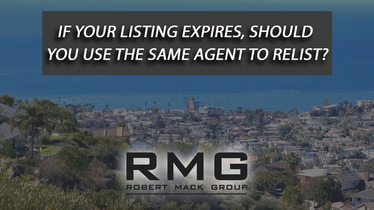 If Your Listing Expires, Should You Use the Same Agent to Relist?