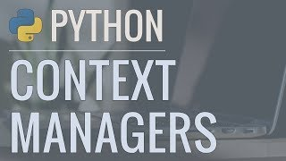 Python Tutorial: Context Managers - Efficiently Managing Resources