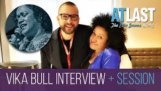 Vika Bull Interview & Live Session - At Last The Etta James Story