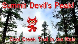 Cool Creek to Devils Peak in the rain!