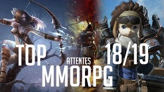 TOP MMORPG 2018 - 2019 (ATTENTES)