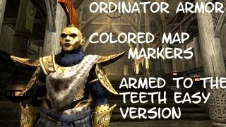 Skyrim Ordinator Armor, Colored Map Markers, Armed to the Teeth Easy Version