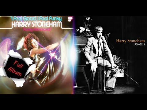 I Feel Good - I Feel Funky (1976) - Harry Stoneham (Full Album)