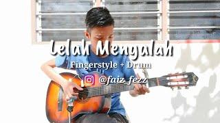 Lelah Mengalah - The Mirza | Fingerstyle Cover With Lyric | Guitar Cover | Faiz Fezz