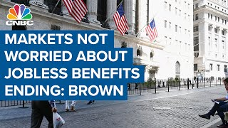 Josh Brown On Why Markets Arent Worried About Unemployment Benefits Ending