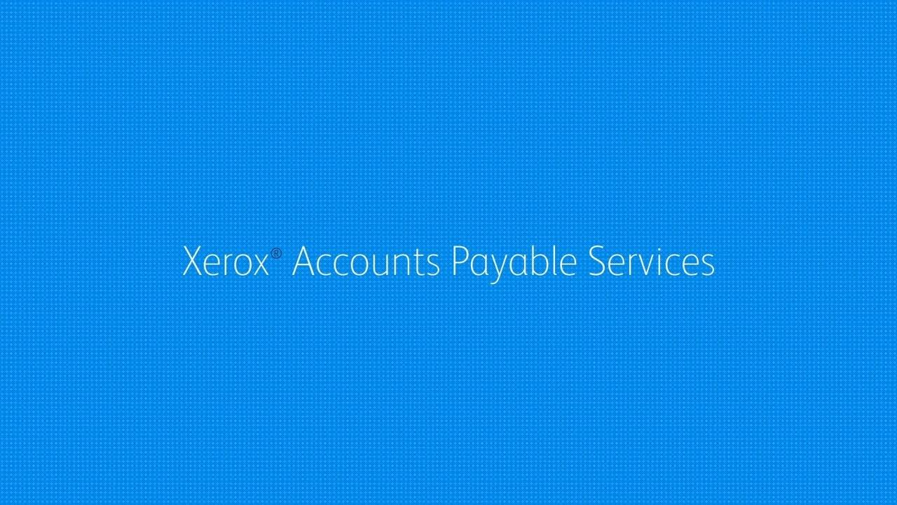 Xerox® Accounts Payable Services YouTube Video