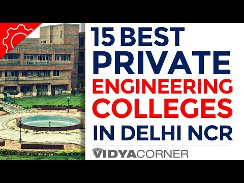 Top 15 Private Engineering Colleges In Delhi & NCR with Ranking mp3 yukle - mp3.DINAMIK.az