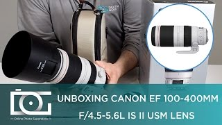 CANON EF 100-400mm F/4.5-5.6L IS II USM Telephoto Lens | UNBOXING