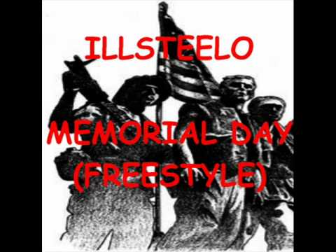 Memorial Day (Freestyle) by ILLSTEELO