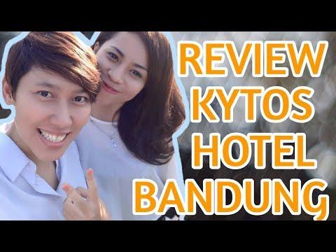Menjelajahi KYTOS HOTEL BANDUNG | REVIEW