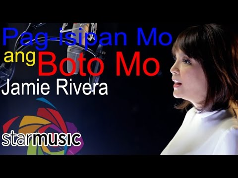 Jamie Rivera – Pag-Isipan Mo ang Boto Mo (Official Music Video)