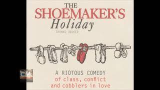 THE SHOEMAKER'S HOLIDAY - Thomas Dekker [FULL AUDIOBOOK] CREATORSMIND