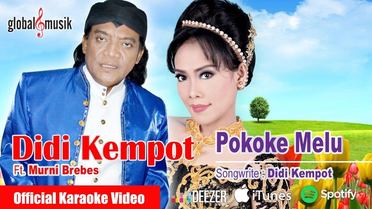 DiDI KeMPoT dan kasetnya di Toko Terdekat Maupun di  iTunes atau Amazon secara legal p1nkyy.blogspot.com  Campursari Pokoke Melu