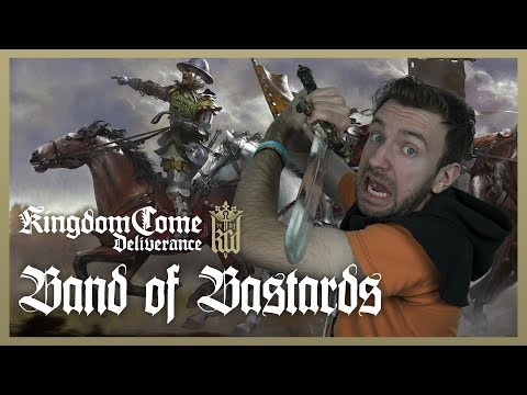 BAND OF BASTARDS DLC! | Kingdom Come Deliverance