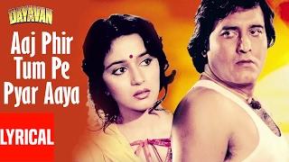 Aaj Phir Tum Pe Pyar Aaya Lyrical Video | Dayavan | Vinod