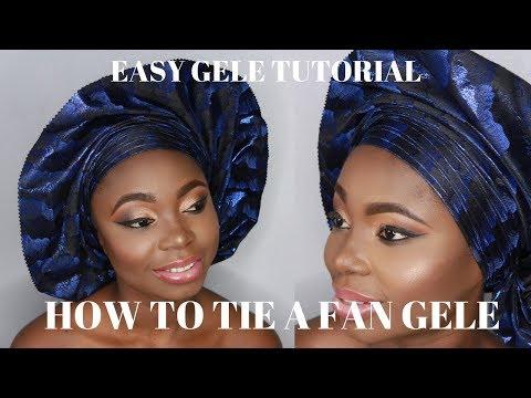 EASY GELE TUTORIAL | HOW TO TIE A FAN GELE (SEGO) | NELO OKEKE