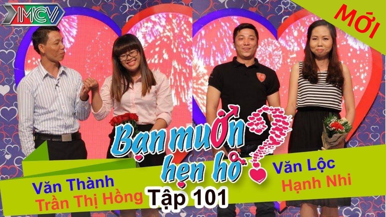 BẠN MUỐN HẸN HÒ #101 UNCUT | Văn Thành - Trần Hồng | Văn Lộc - Hạnh Nhi | 270915 💖