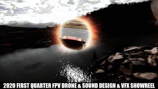 FPV DRONE & SES TASARIM & VFX 2020 YILI İLK ÇEYREK SHOWREEL
