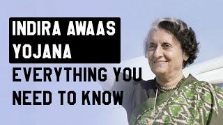 Indira Awaas Yojana: Everything You Need to Know