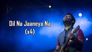 Dil Na Jaaneya (Unplugged) Lyrics | Good Newwz   - YouTube