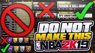 "THESE BUILDS WILL RUIN YOUR LIFE! DO NOT MAKE THESE NBA 2K19 ""BEST"" PLAYER BUILDS & ARCHETYPES TIPS"