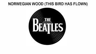 The Beatles Songs Reviewed: Norwegian Wood (This Bird Has Flown)