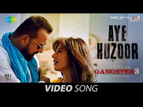 Aye Huzoor   Saheb Biwi Aur Gangster 3   Sanjay   Jimmy   Chitrangada   Sunidhi Chauhan   Shaan  