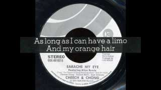 Cheech & Chong - Earache My Eye Turn That Thing Down!  (full single mix with lyrics)
