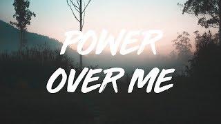 Dermot Kennedy | Power Over Me  (lyrics)