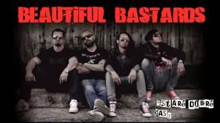 Beautiful Bastards - 9.Staré dobré časy