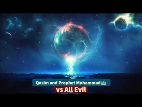 Perjuangan Muhammad Qasim dan Rasulullah ﷺ Melawan Kuasa Jahat