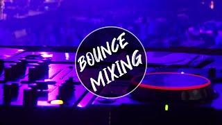 BOUNCE MIXING VOL 1  [DJ REMIX TERBARU 2019]