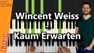 Wincent Weiss   Kaum Erwarten | Piano Tutorial | German