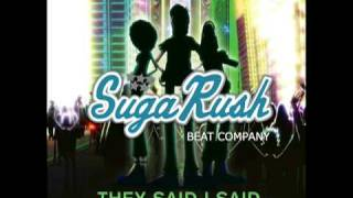 SugaRush Beat Company They Say I Said