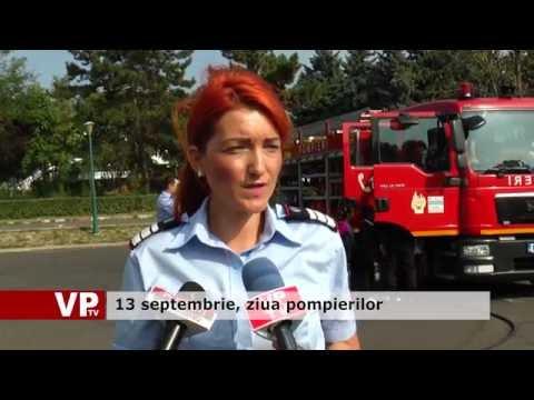 13 septembrie, ziua pompierilor