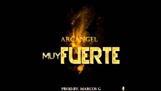 Arcángel Ft. Don Omar - Muy Fuerte