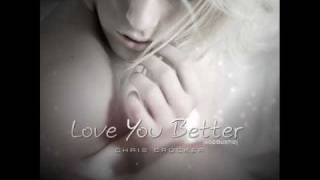 Chris Crocker - Love You Better (Acoustic Version)  [Official HQ With Lyrics & Download Links]