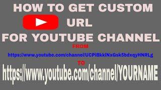 2018 HOW TO CLAIM OR GET CUSTOM URL FOR YOUR  CHANNEL ?APNA NAAM KAISEY SET KAREIN CHANNEL PAR