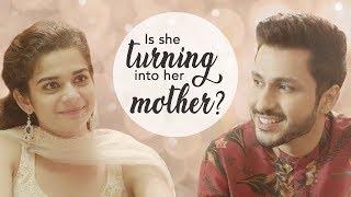 Is She Turning Into Her Mother? Ft. Mithila Palkar And Amol Parashar | Swarovski India | iDiva