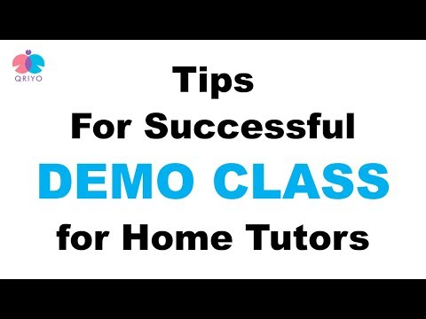 How To Deliver successful Demo Class/ Trial Session, For Home Tutors / Private Tutors.