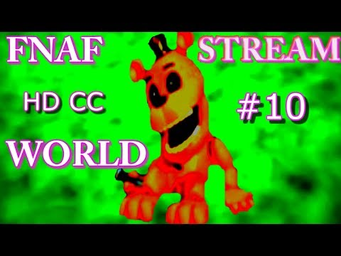 FNAF WORLD STREAM Continued!