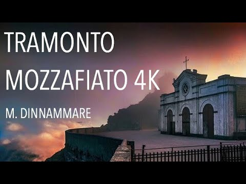 Monte Dinnammare - Messina TRAMONTO MOZZAFIATO